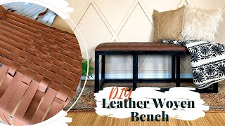 DIY Leather Woven Bench | Upholstery For Beginners