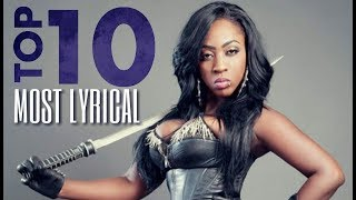 Top 10 MOST LYRICAL Female Artiste