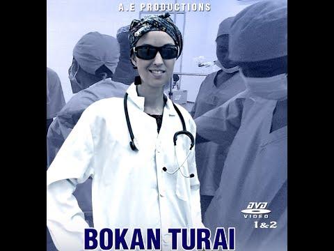 Bokan Turai 1&2 Latest Hausa Films 2017