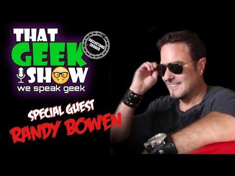 that-geek-show-episode-36-special-guest-randy-bowen-of-bowen-designs