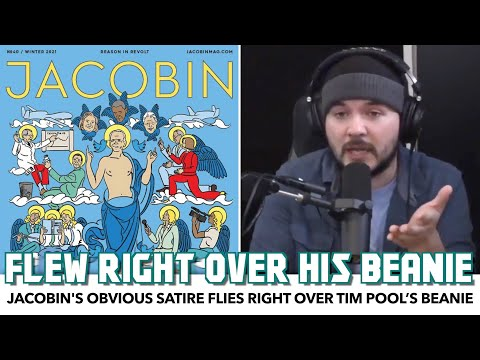 Jacobin's Obvious Satire Flies Right Over Tim Pool's Beanie