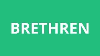 How To Pronounce Brethren - Pronunciation Academy