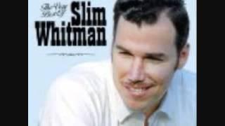 SLIM WHITMAN BLUE EYES CRYING IN THE RAIN