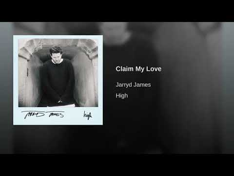 Jarryd James - Claim My Love