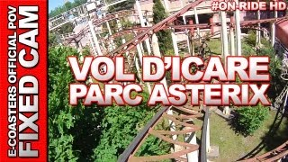 preview picture of video 'Vol d'Icare - Parc Asterix | On-Ride (ECam HD)'