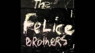 The Felice Brothers - Little Ann