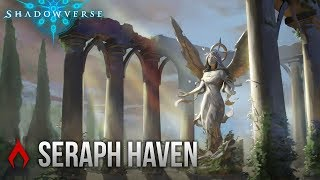 [Shadowverse] Barong, More Like BaRIGHT | Unlimited Seraph Havencraft