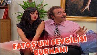 Fatoş'un sevgilisi Burhan! - Avrupa Yakası