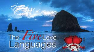 06 Receiving Gifts form The Five Love Languages, by Dr. Gary Chapman