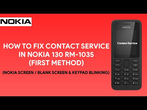 How To Fix Contact Service in Nokia 130 RM-1035 (First Method) - [romshillzz]