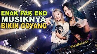 ENAK BUAT GOYANG DJ SLOW VIRAL TIK TOK MASUK PAK EKO – TOP DJ TERBARU 2018