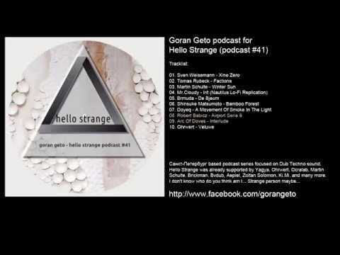 AMBIENT/DUB TECHNO MIX Hello Strange #41
