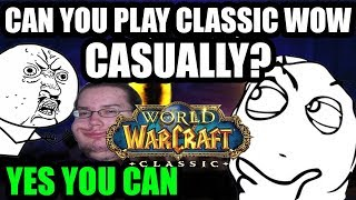 Can you play Classic Wow Casually? ...Of course you can!