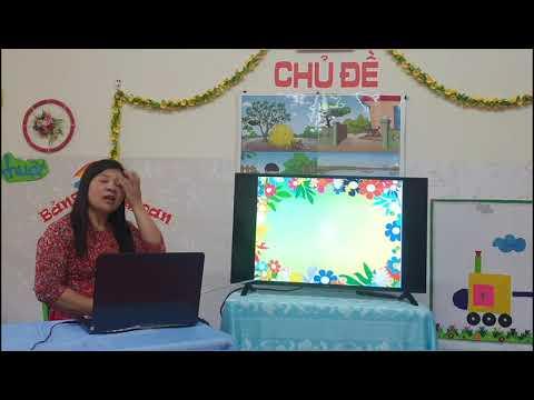 Bài giảng trực tuyến (Dạy trẻ 3-4 tuổi làm quen với Văn học)) Do cô giáo Nguyễn Thị Hạnh - Trường MN Tô Hiệu, TP Sơn La thực hiện