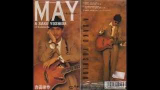 吉田栄作A-sakuYoshida-MAY〜君に逢うために〜