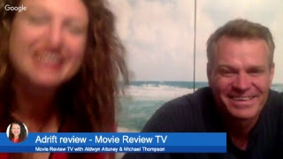 Adrift review - Movie Review TV