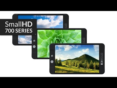 SmallHD 700 Series Overview