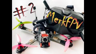 #2 MerkFPV - Two weeks of FPV experience