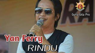 RINDU By Yan Ferry (Guna Gita Official)