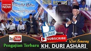 KH DURI ASHARI SEMARANG TERBARU   VIRALLL!! LUCU PENUH HUMOR SAMPE TURUN DARI PANGGUNG   LIVE GODONG