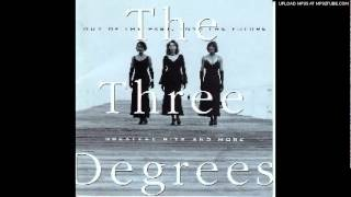 The Three Degrees-If You Don't Want My Love