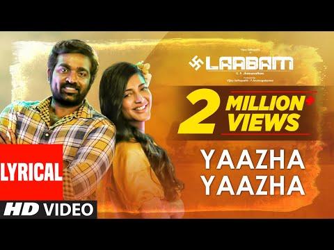 Yaazha Yaazha - Lyrical Video   Laabam