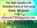 Aaj Ro Len De Ve Jee Bharke HQ Karaoke Track By Mujeeb