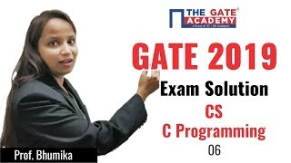GATE 2019 Answer Key - Video Solution for Computer Science Engineering | C Programming - 06