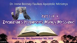(Part 1 of 4) Zechariah's  Prophecies Mainly messianic