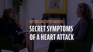 Secret Symptoms of a Heart Attack