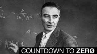 "Oppenheimer: The Man Behind The Bomb | A ""Countdown To Zero"" Exclusive 