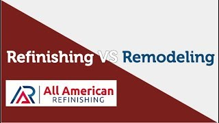 Bathroom Refinishing VS Bathroom Remodeling
