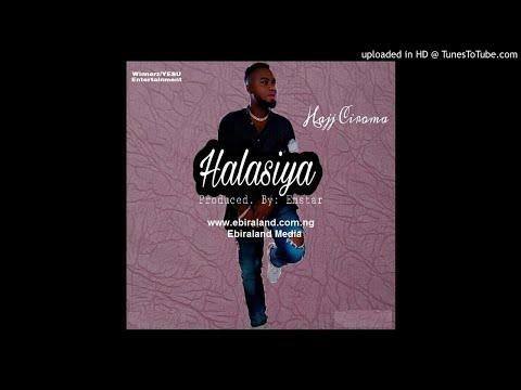 Ebira Music: Hajj Ciroma - Halasiya (Official Audio) Ebiraland.com.ng