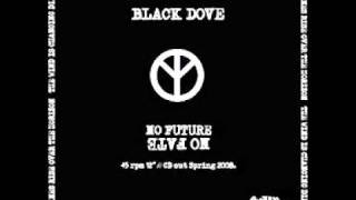 BLACK DOVE-No Future No Fate (2008)