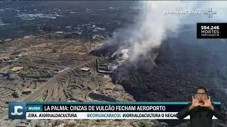 Erupção do vulcão em La Palma entra na fase mais violenta; Aeroporto está paralisado