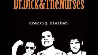 Dr. Dick & The Nurses - für immer jung