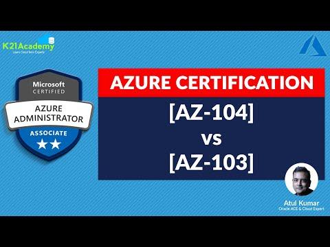 [AZ-103] vs [AZ-104] Microsoft Azure Administrator Certification ...