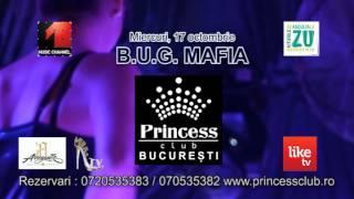 Promo Concert BUG MAFIA  PRINCESS CLUB