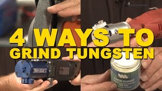 🔥 4 Easy Ways to Grind Tungsten for TIG Welding | TIG Time