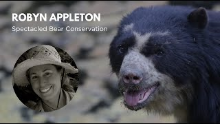 WCN Virtual Expo: Robyn Appleton of Spectacled Bear Conservation