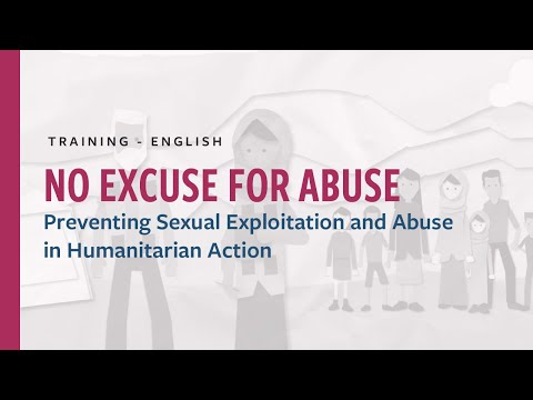 Sin excusas para el Abuso: Prevenir la Explotación Sexual y los Abusos en la Asistencia Humanitaria (inglés)