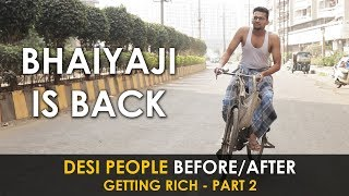 Every Desi after getting Rich - PART 2 | Unche Log Unchi Pasand | Funny Video | Funcho