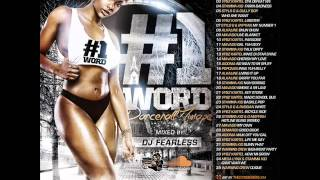 DJ FearLess – #1Word Dancehall Mixtape