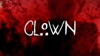 Clown (Horror Short Film)