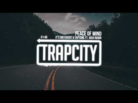 it's different & Taptone – Peace Of Mind (ft. Josh Rubin)