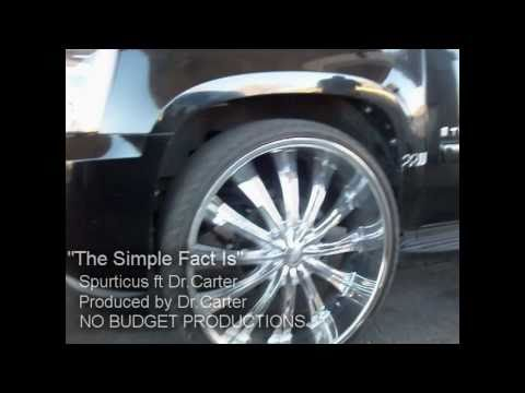 """SIMPLE FACT IS""  BY SPURTICUS FT DR CARTER PRODUCED BY DR.CARTER"