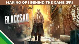 Blacksad: Under the Skin | Making of 2 | Behind the Game FR