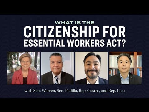 "Video thumbnail for Warren, Padilla, Castro, and Lieu explican el acta ""Citizens for Essential Workers"""