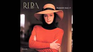 Reba Mc Entire - Rumor Has It