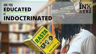 Are you Educated or Indoctrinated ? ||  INKNEWS